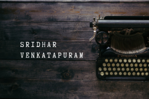 Sridhar Venkatapuram - Interview