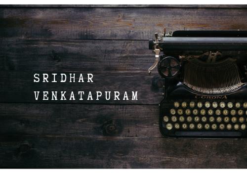 Sridhar Venkatapuram - Interview
